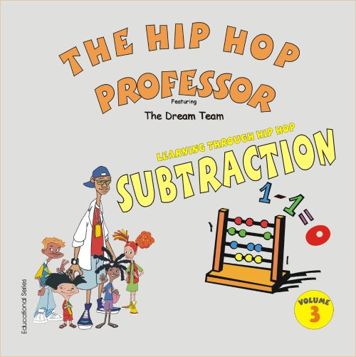 Learning Through Hip Hop, Vol. 3 Subtraction