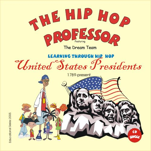 Learning Through Hip Hop: United States Presidents