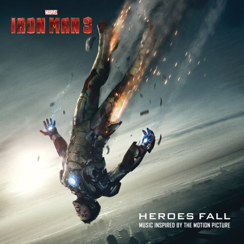 Iron Man 3: Heroes Fall: Music Inspired by the Motion Picture