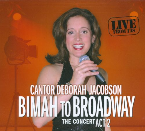 Bimah To Broadway: The Concert, Act 2