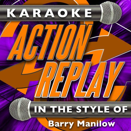 Karaoke Action Replay: In the Style of Barry Manilow