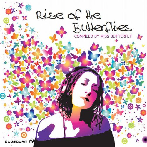 Rise of the Butterflies Compiled By Djane Miss Butterfly