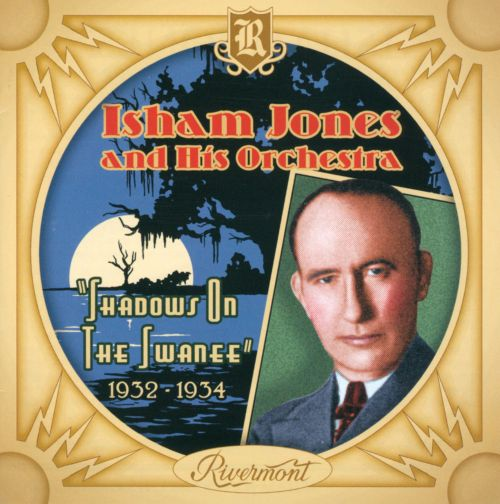 Shadows on the Swanee: 1932-1934