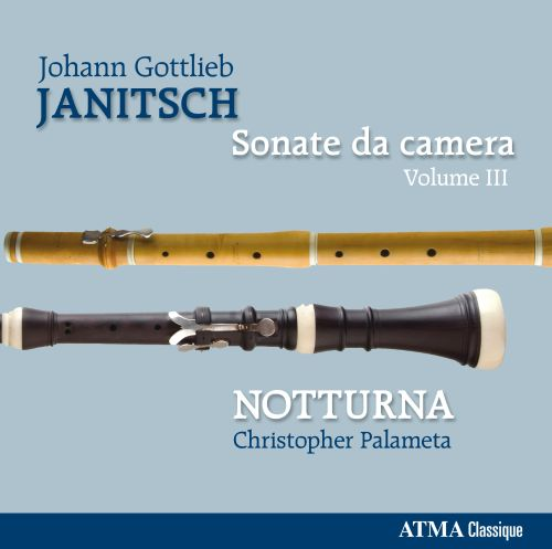 Johann Gottlieb Janitsch: Sonate da Camera, Vol. 3