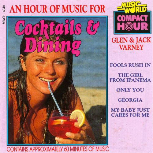 An  Hour of Music for Cocktails and Dining