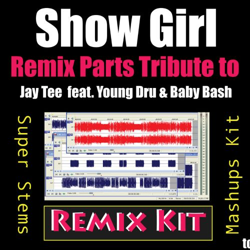 Show Girl (Remix Parts Tribute to Jay Tee feat.Young Dru & Baby Bash)