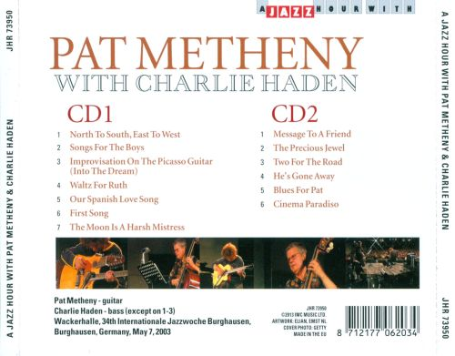 A Jazz Hour with Pat Metheney & Charlie Haden