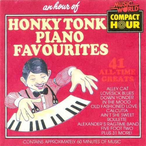 An  Hour of Honky Tonk Piano Favourites