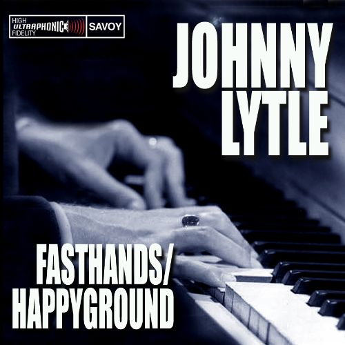 Fasthands/Happy Ground