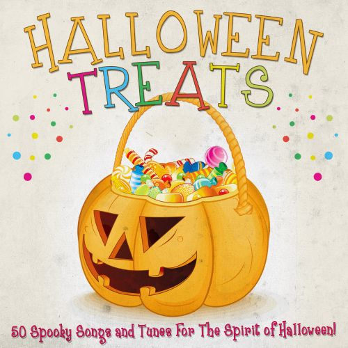 Halloween Treats:50 Spooky Songs and Tunes for the Spirit of Halloween!