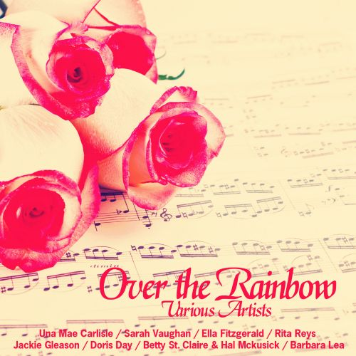 Over the Rainbow [Broken Audio]