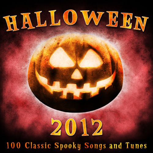 Halloween 2012: 100 Classic Spooky Songs and Tune