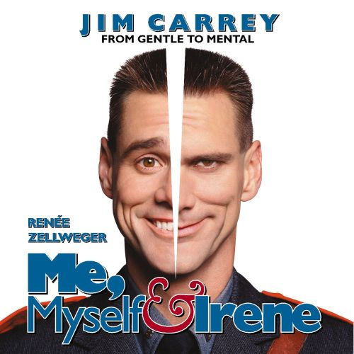 Me, Myself & Irene [Music from the Motion Picture]