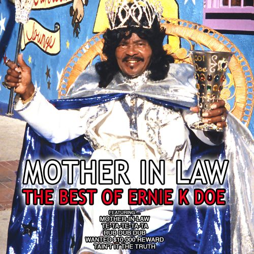 Mother in Law: The Best of Ernie K Doe