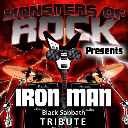Monsters of Rock Presents: Iron Man [Musical Tribute to Black Sabbath]
