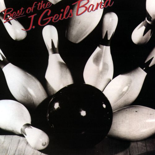 Best of the J. Geils Band [Atlantic]