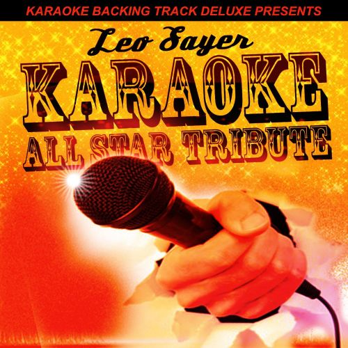 Karaoke Backing Track Deluxe Presents: Leo Sayer