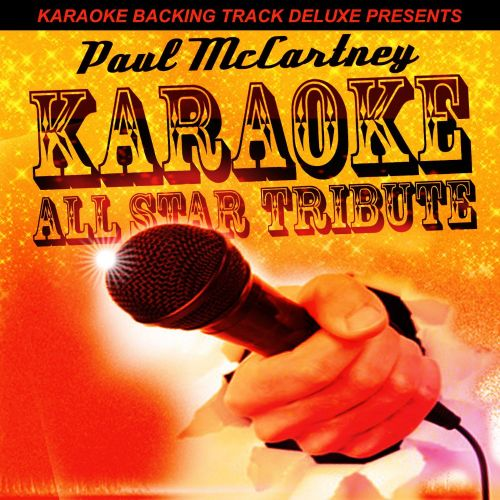 Karaoke Backing Track Deluxe Presents: Paul McCartney