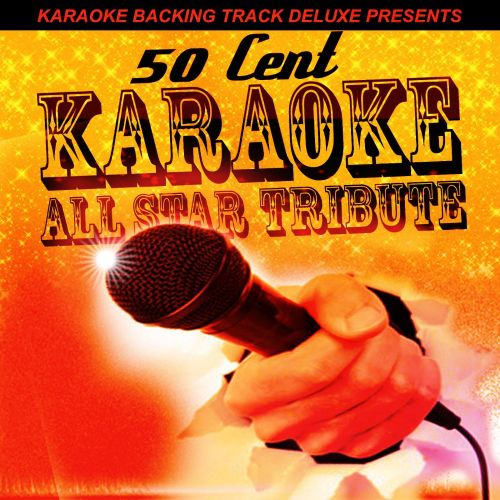 Karaoke Backing Track Deluxe Presents: 50 Cent