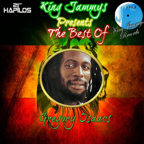 King Jammys Presents the Best of Gregory Isaacs