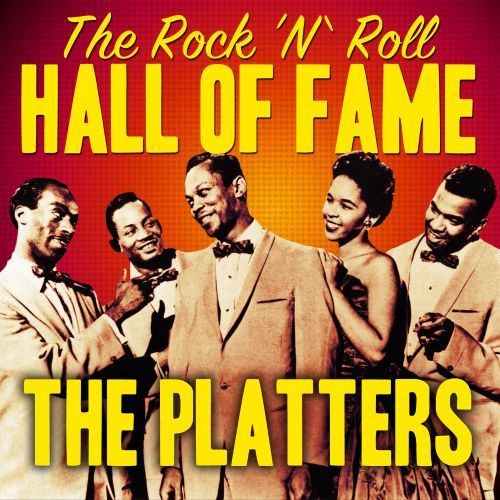 The Rock 'N' Roll Hall of Fame - The Platters