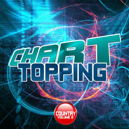 Chart Topping Country, Vol. 2