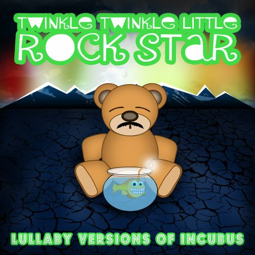 Lullaby Versions of Incubus