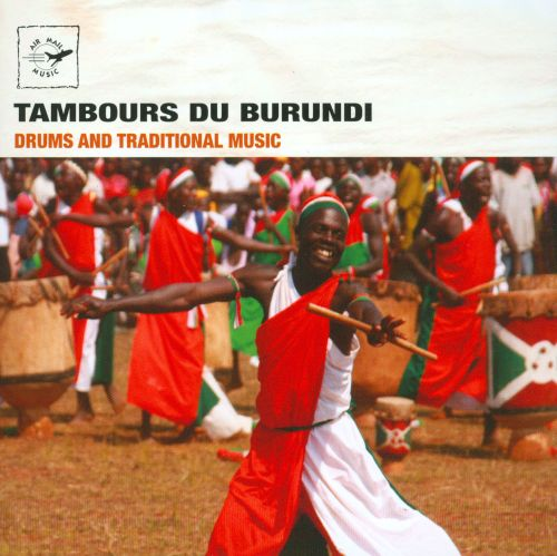 Tambours du Burundi: Drums and Traditional Music
