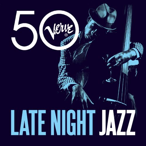 Late Night Jazz: Verve 50