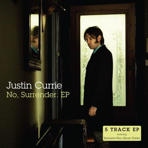 Justin Currie - No, Surrender