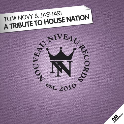 A Tribute To House Nation