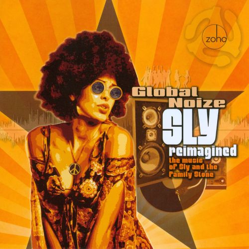 Sly Reimagined: The Music of Sly & the Family Stone