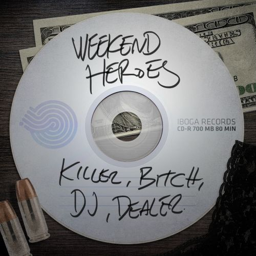 Killer, DJ, Bitch, Dealer