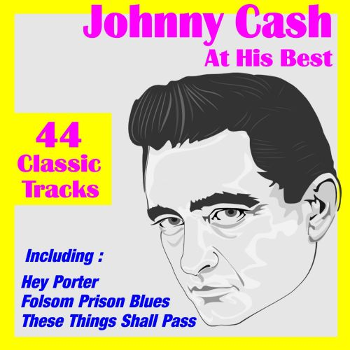 Johnny Cash at His Best: 44 Classic Tracks