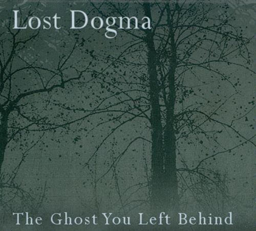 The  Ghost You Left Behind