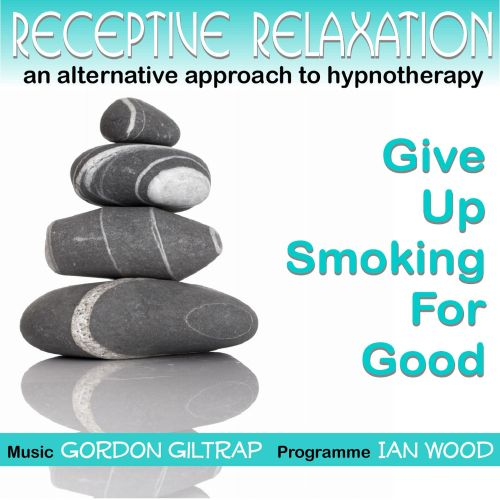 Receptive Relaxation: Give Up Smoking for Good