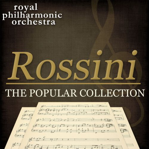 Rossini: The Popular Collection