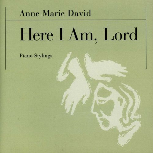 Here I Am, Lord: Piano Stylings