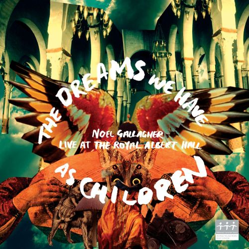 The Dreams We Have as Children: Live at the Royal Albert Hall