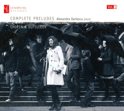 Chopin & Dutilleux: Complete Preludes