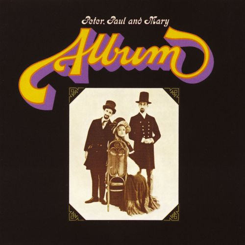 The Peter, Paul and Mary Album