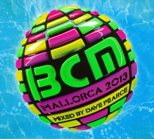 BCM Mallorca 2013: Mixed by Dave Pearce