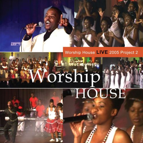 Live 2005 project 2 a worship house songs reviews for House music 2005