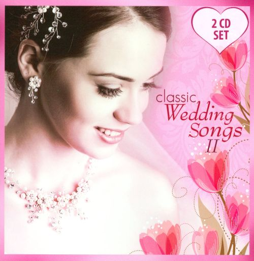 Classic Wedding Songs II - Various Artists