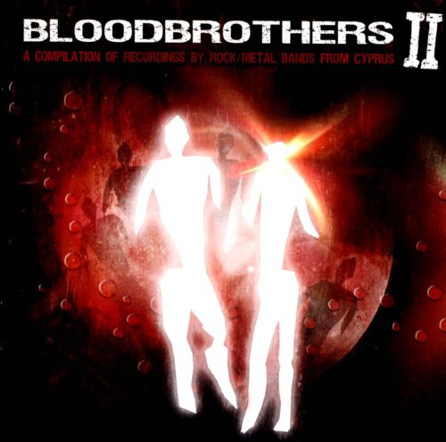Bloodbrothers, Vol. 2: A Compilation of Recordings by Rock/Metal Bands from Cyprus