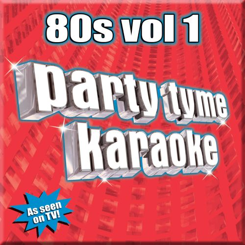 Party Tyme Karaoke: 80's, Vol. 1