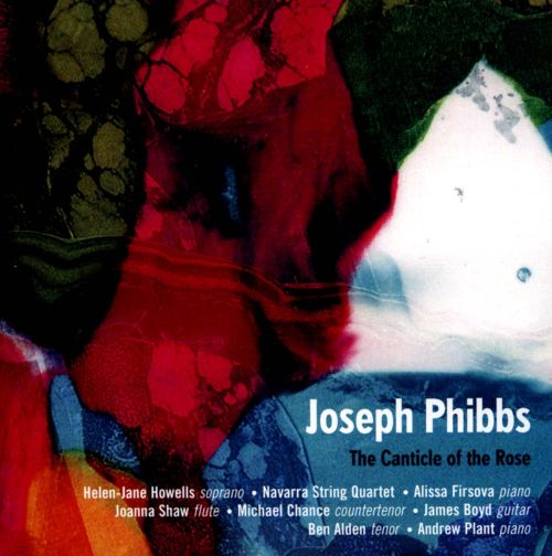 Joseph Phibbs: The Canticle of the Rose