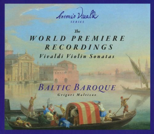 The World Premier Recordings: Vivaldi Violin Sonatas