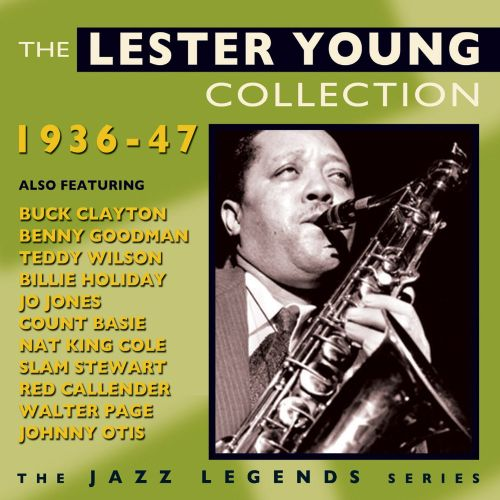 The Lester Young Collection: 1936-1947