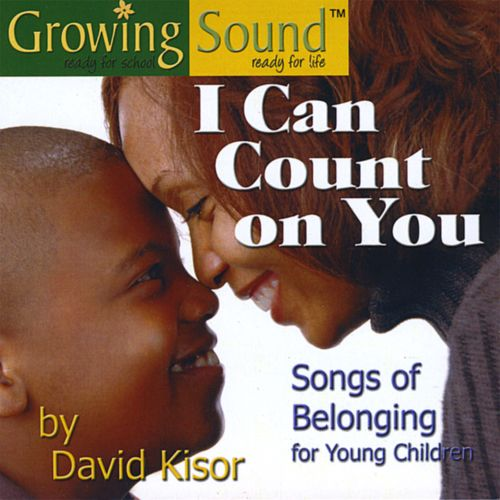 I Can Count On You: Songs of Belonging
